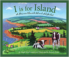 Cover: I is for Island: A Prince Edward Island Alphabet