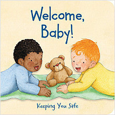 Cover: Welcome, Baby! Keeping You Safe