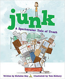Cover: Junk: A Spectacular Tale of Trash