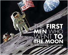 Cover: The First Men Who Went to the Moon
