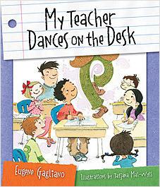Cover: My Teacher Dances on the Desk
