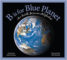 Cover: B is for Blue Planet: An Earth Science Alphabet