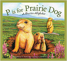 Cover: P is for Prairie Dog: A Prairie Alphabet