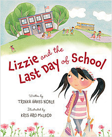 Cover: Lizzie and the Last Day of School