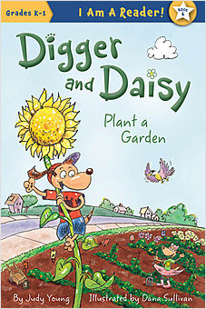 Cover: Digger and Daisy Plant a Garden