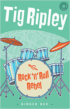 Cover: Tig Ripley: Rock 'n' Roll Rebel