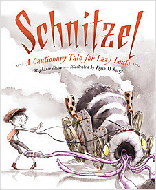 Cover: Schnitzel: A Cautionary Tale for Lazy Louts