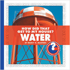 Cover: How Did That Get to My House? Water