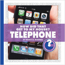 Cover: How Did That Get to My House? Telephone