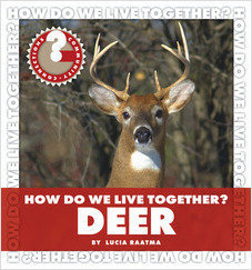 Cover: How Do We Live Together? Deer