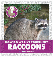 Cover: How Do We Live Together? Raccoons