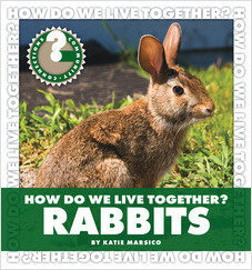 Cover: How Do We Live Together? Rabbits