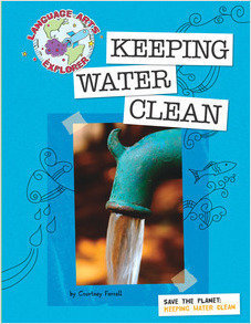 Cover: Save the Planet: Keeping Water Clean
