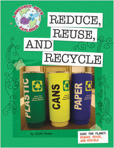 Cover: Save the Planet: Reduce, Reuse, and Recycle