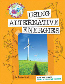 Cover: Save the Planet: Using Alternative Energies