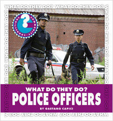 Cover: What Do They Do? Police Officers