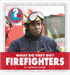 Cover: What Do They Do? Firefighters