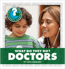 Cover: What Do They Do? Doctors