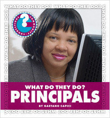 Cover: What Do They Do? Principals
