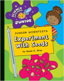 Cover: Junior Scientists: Experiment with Seeds