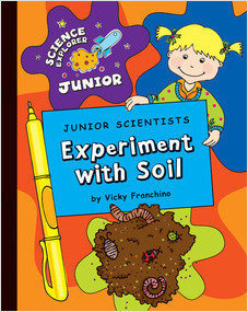 Cover: Junior Scientists: Experiment with Soil