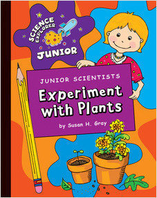 Cover: Junior Scientists: Experiment with Plants