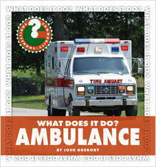 Cover: What Does It Do? Ambulance