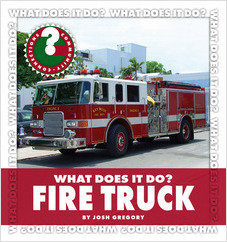 Cover: What Does It Do? Fire Truck