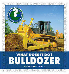 Cover: What Does It Do? Bulldozer