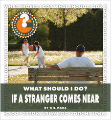 Cover: What Should I Do? If a Stranger Comes Near