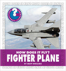 Cover: How Does It Fly? Fighter Plane