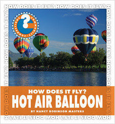 Cover: How Does It Fly? Hot Air Balloon