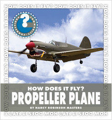 Cover: How Does It Fly? Propeller Plane