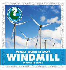 Cover: What Does It Do? Windmill