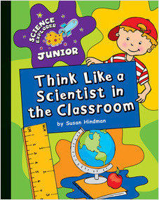 Cover: Think Like a Scientist in the Classroom