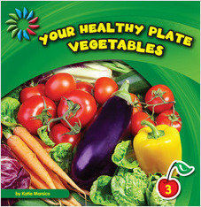 Cover: Your Healthy Plate: Vegetables