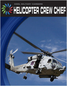 Cover: Helicopter Crew Chief