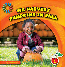 Cover: We Harvest Pumpkins in Fall