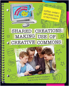 Cover: Shared Creations: Making Use of Creative Commons