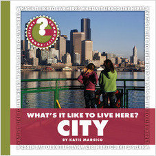Cover: What's It Like to Live Here? City