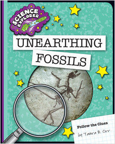 Cover: Unearthing Fossils