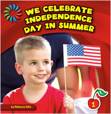 Cover: We Celebrate Independence Day in Summer