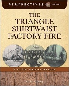 Cover: The Triangle Shirtwaist Factory Fire