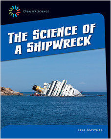 Cover: The Science of a Shipwreck