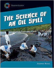 Cover: The Science of an Oil Spill