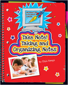 Cover: Take Note! Taking and Organizing Notes