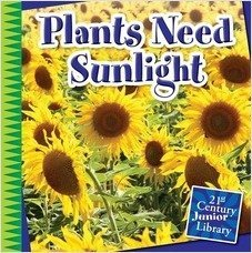 Cover: Plants Need Sunlight