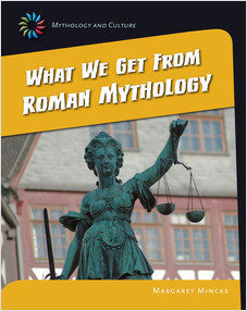 Cover: What We Get From Roman Mythology
