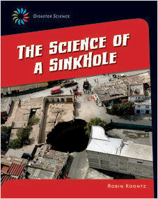Cover: The Science of a Sinkhole
