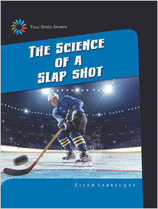 Cover: The Science of a Slap Shot